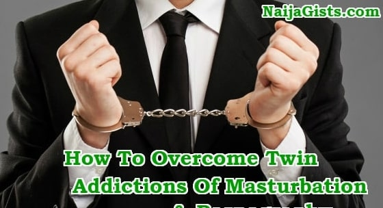 how can i overcome masturbation for life